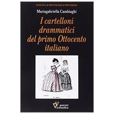Cartelloni drammatici del primo Ottocento