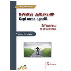 Reverse leadership. Capi come agnelli