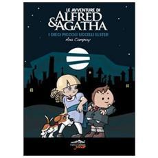 I dieci piccoli uccelli. Le avventure di Alfred & Agatha. Vol. 1