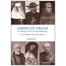American dream. In viaggio con i santi americani