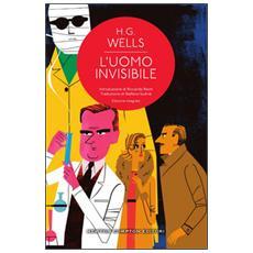 L'uomo invisibile. Ediz. integrale