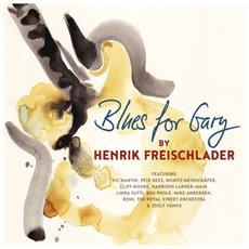 Freischlader Henrik - Blues For Gary (2 Lp)