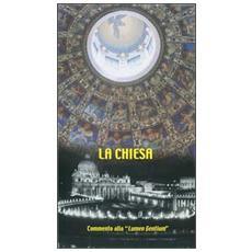 La Chiesa. Commento alla «Lumen gentium»