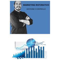 Marketing ristorativo. gestione e controllo