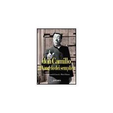 Don Camillo, il vangelo dei semplici