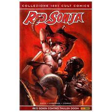 Red Sonja contro Thulsa Doom. Red Sonja. Vol. 2