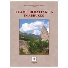 I campi di battaglia in Abruzzo