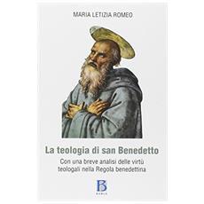 Teologia di San Benedetto con una breve analisi delle virtù teologali nella regola benedettina