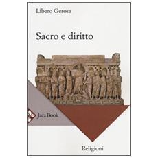 Sacro e diritto. Scritti di diritto canonico e diritto comparato delle religioni