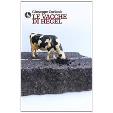 Le vacche di Hegel