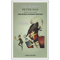 Peter Pan. Ediz. integrale. Con gadget