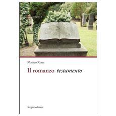 Il romanzo. Testamento