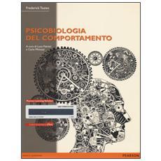 Psicobiologia del comportamento. Con e-text. Con espansione online