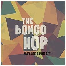 Bongo Hop The - Satingarona Part 1