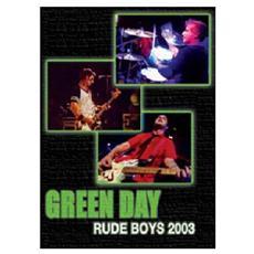 Green Day - Rude Boys 2003