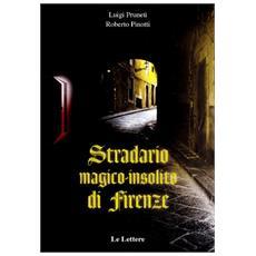 Stradario magico-isolito di Firenze