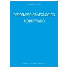 Dizionario grafologico morettiano
