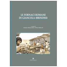 Le fornaci romane di Giancola (Brindisi)