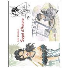 Segni d'autore. Ediz. illustrata