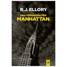 Preghiera per Manhattan (Una)