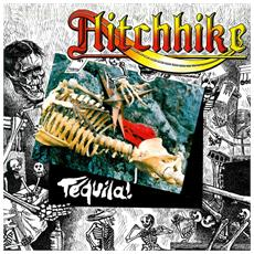 Hitchhike - Tequila