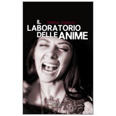 Il laboratorio delle anime