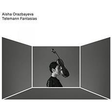 Aisha Orazbayeva - Telemann Fantasias
