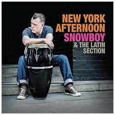 Snowboy & The Latin Section - New York Afternoon (2 Lp)