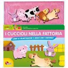Cuccioli Nella Fattoria (I) - Libro Con Gommini