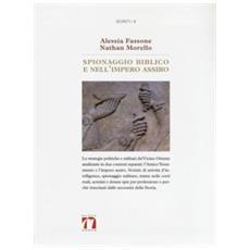 Spionaggio Biblico E Nell'impero Assiro