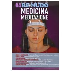 Con CD Audio. Vol. 4: Medicina e meditazione.