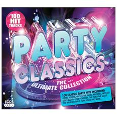 Party Classics - The Ultimate Collection (5 Cd)