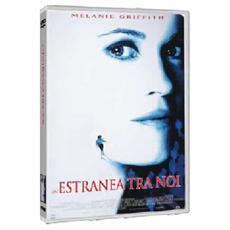 Dvd Estranea Fra Noi (un')