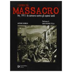 I giorni del massacro. Itri, 1911. La camorra contro gli operai sardi
