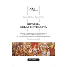 Riforma nella continuità. Riflessioni a cinquanta anni dal Concilio Vaticano II