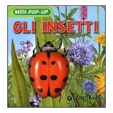 Gli insetti. Libro pop-up