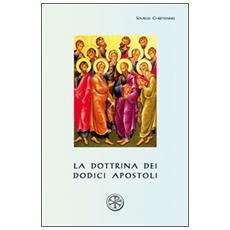 La dottrina dei dodici apostoli. Didachè