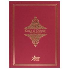 Kitâb-al-Diryâq (Thériaque de Paris) . Ediz. italiana, tedesca e spagnola