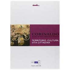 Corinaldo. Storia di una terra marchigiana. Vol. 4