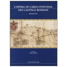 Opera di Carlo Fontana nei Castelli Romani (L')