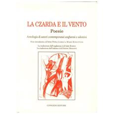 La czarda e il vento. Antologia di autori contemporanei ungheresi e salentini