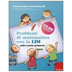 Problemi di matematica con la LIM. Nella scuola primaria