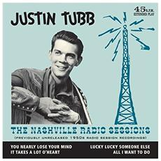 "Justin Tubb - The Nashville Radio Sessions (7"")"
