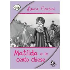 Matilda e le cento chiese