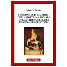 I fondamenti giuridici della dottrina sociale della Chiesa nell'età romana precristiana