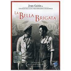 Dvd Bella Brigata (la)