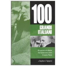 Cento grandi italiani (I)