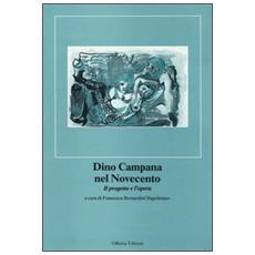 Dino Campana nel Novecento