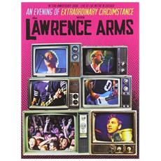 Lawrence Arms - An Evening Of Extraordinary Circumstance