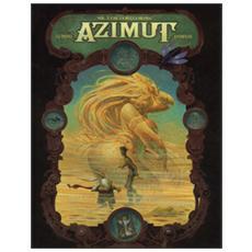 Che la bella muoia. Azimut. Vol. 2